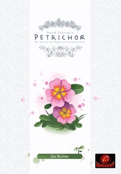 Petrichor: Die Blumen