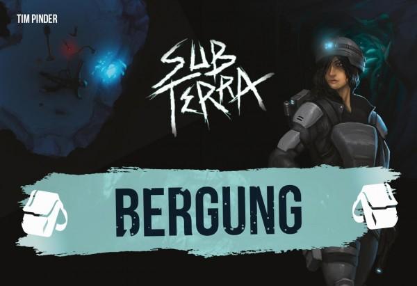 Sub Terra: Bergung